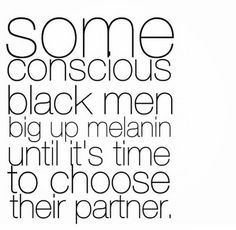 Black Consciousness, interracial relationships, hypocrisy
