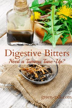 Digestive Bitters: Need a Tummy Tune-Up?