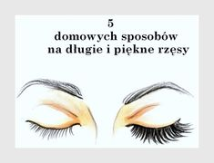 Długie i mocne rzęsy domowymi sposobami Kiss Makeup, Beauty Makeup, Hair Makeup, Hair Beauty, Beauty Care, Beauty Hacks, Foundation Dupes, Les Rides, Face And Body