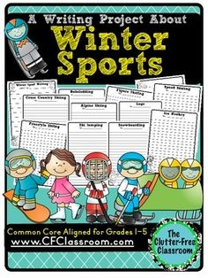Winter Sports Writing Packet - Common Core Aligned! - Great to use during the Winter Olympics - Practice narrative, opinion, and creative writing! - 25 pages - $ - This packet contains 4 graphic organizers, thematic draft paper, sport writing papers, and a general winter themed paper. Extras included are flags from several countries that can be used to make a banner!