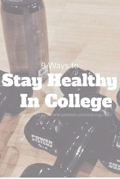 Staying healthy in college. Love this post!