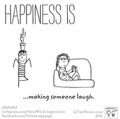 Making Someone Laugh. #HappinessIs