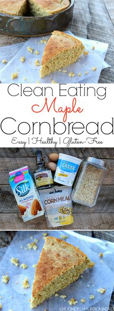 The BEST Clean Eating Maple Cornbread | Who says comfort food can't be healthy? This sweet yet savory and easy recipe is both gluten free and delicious. A homemade, low carb, and 21 Day Fix approved side dish for chili or soup. Oatmeal replaces white flour, plain Greek yogurt in place of oil, and maple syrup instead of white sugar. We have also tried it with whole wheat flour and it was amazing!