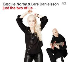 just the two of us - Cæcilie Norby