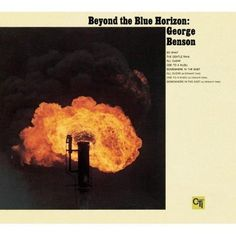 George Benson - Beyond The Blue Horizon (CTI Records 40th Anniversary Edition - Original Recording Remastered)