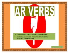 AR Verbs Present Tense in Spanish- Conjugation Table/ Sentence Writing/Word Search from mherterma from mherterma on TeachersNotebook.com (5 pages)  - This interactive AR Verbs Unit is an incredible tool to teach your students how to conjugate AR verbs effectively. It begins by providing a vocabulary list of 11 high used AR verbs.