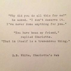 I've not read Charlotte's Web since primary school. I must read it again. Children's books take on a whole new dimension when read as adults. The Secret Garden is an excellent example of this.