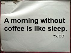 Don't sleep in. Make sure to get your coffee. #MrCoffee #Coffee #Quotes