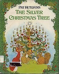Silver Christmas Tree by Pat Hutchins