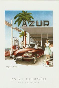 Sunny sophistication and glamour - the Citroën DS on the Cote d'Azur. Citroen Ds, Psa Peugeot Citroen, Classic Motors, Classic Cars, Vintage Ads, Vintage Posters, Automobile, Pompe A Essence, Car Illustration