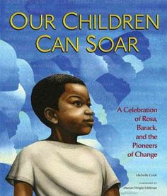 Rosa sat so  Martin could march.  Martin marched so  Barack could run.  Barack ran so  Our children can soar.  This is the seed of a unique picture book that is part historical, part poetry, and entirely inspirational. It takes the reader through the cumulative story of the US Civil Rights Movement, expanding the popular slogan beyond these three heroes to include more key players in the struggle for equality. Spare prose and vivid imagery make this a truly moving and accessible picture book…