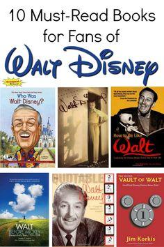10 Must Read Books for Fans of Walt Disney