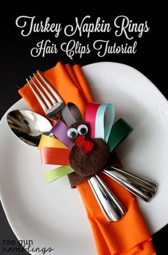 Turkey napkin rings that also double as festive hair clips. Quick easy tutorial at Rae Gun Ramblings #turkeytablescapes