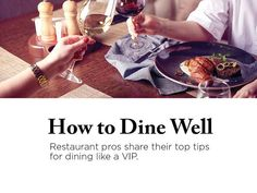 Restaurant pros share their top tips for dining like a VIP. Most Popular Cocktails, Rockfish, The Best Revenge, Wine List, Menu Items, Food Allergies, Vip, Wellness, Restaurant