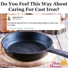 Tips for caring for cast iron {on Stain Removal 101}