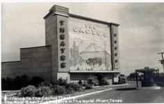 The Cactus Drive-In, Pharr, Texas