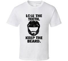 Lose The Teeth Keep The Beard Fun Hockey Playoffs Graphic Fan Tee Shirt