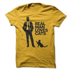 Real Man Loves Cats T Shirts, Hoodies. Get it now ==► https://www.sunfrog.com/Pets/Real-Man-Loves-Cats-Yellow-21814712-Guys.html?41382