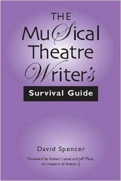 The Musical Theatre Writer's Survival Guide by David Spencer https://www.amazon.com/dp/0325007861/ref=cm_sw_r_pi_dp_x_FUAUyb4TSVVBB