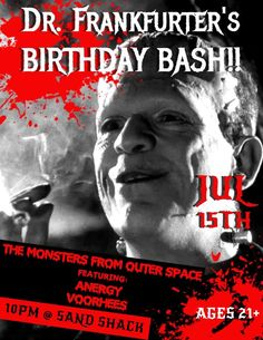 Show flyer for the Dr. Frankfurter Birthday Bash punk rock show at the Sand Shack Bar and Grill with The Monsters from Outer Space, Voorhees, and Anergy.
