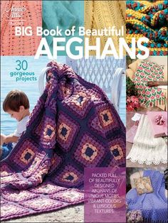 Big Book of Beautiful Afghans Crochet Pattern Book Download from e-PatternsCentral.com -- This book is packed full of 30 beautifully designed afghans of unique motifs, vibrant colors and luscious textures.