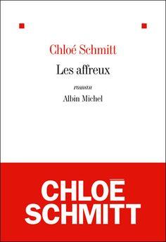 Le Bouquinovore: Les Affreux, Chloé Schmitt    http://bouquinovore.blogspot.com.es/2012/08/les-affreux-chloe-schmitt.html