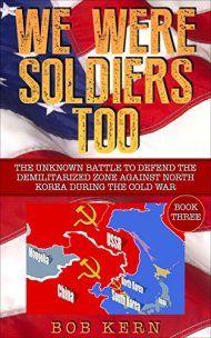 We Were Soldiers Too by Bob Kern ebook deal