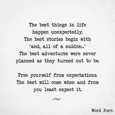 Free yourself from expectations More