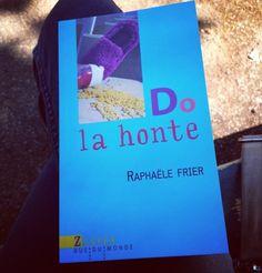 Do la honte, Raphaële Frier, Rue du monde, Marseille, collège