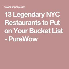 13 Legendary NYC Restaurants to Put on Your Bucket List - PureWow
