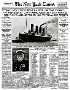 Front Page of the New York Times, April 16th, 1912