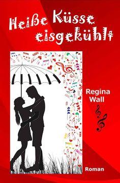 'Heiße Küsse eisgekühlt' von Regina Wall