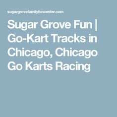 Go Kart Track, Mini Golf, Driving Range, Kids Parties Birthday Party Locations, Sugar Grove, Go Kart Tracks, Chicago Chicago, Golf Lessons, Racing, Fun, Birthday Party Venues, Running