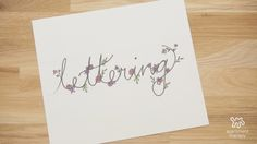 Hand Lettering 2.0: Master the Art of Drawing Flowers and Flourishes — Video from Apartment Therapy | Apartment Therapy