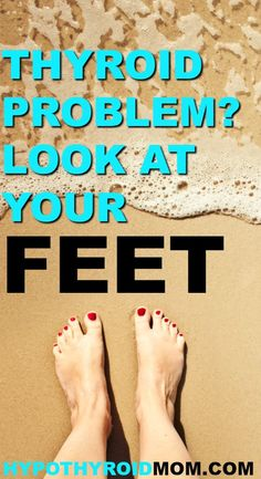 10 signs your feet are warning you about a thyroid problem Schilddrüsenprobleme. Mental Health Articles, Health And Fitness Articles, Health Fitness, Fitness Diet, Fitness Goals, Yoga Fitness, Herbal Remedies, Health Remedies, Natural Remedies