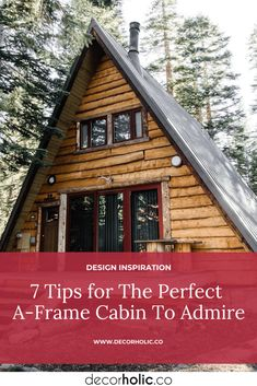 Nowadays, almost all people live in one full time, many a-frames are built or remodeled for the purpose of vacationing. What sounds better than spending a vacation in an A-frame cabin in the woods, right? The modern design needs creativity for living both indoors and out. #decorholic #aframecabin #aframecabindesign #designinspiration #tips