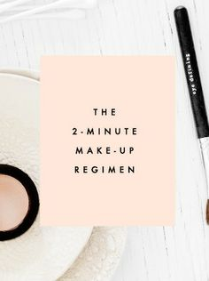 2 Minute Makeup Regimen | Clementine Daily