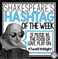 "SHAKESPEARE POSTERS HASHTAG QUOTES: Bring Shakespeare into the 21st Century with this creative and interactive bulletin board display. Create a ""Shakespeare's Hashtag of The Week"" board that include actual quotes from Shakespeare's plays that are still relevant today."