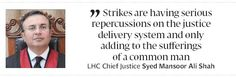 Contingency plan Top judge wants end to lawyers' strikes - The Express Tribune