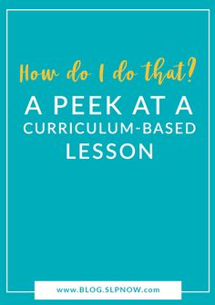 Many readers asked how I carry out a curriculum-based lesson in my speech therapy room, so I created this blog post detailing one of my therapy sessions. Curriculum-based therapy doesn't have to be challenging! Click through to read this post and get the