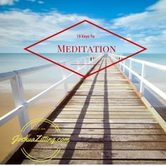 HOW TO MEDITATE FOR BEGINNERS: 10 Key Steps by: Joshua Zitting Meditation is an art and while some might think of it as closing your eyes and going into a trance like state this is not always the …