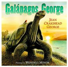 Wendell Minor's Galápagos George is the 2015 Cook Prize Winner @ http://balkinbuddies.blogspot.com/2015/05/galapagos-george-by-jean-craighead.html and it's on Bank Street College of Education's 2015 Best Children's Books of the Year http://balkinbuddies.blogspot.com/2015/03/marc-aronson-ashley-bryan-emily-arnold.html