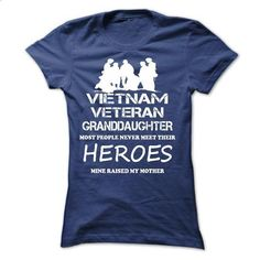 VIETNAM VETERAN GRANDDAUGHTER - LIMITED NDH - create your own shirt #teeshirt #clothing