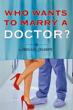 Review: Who Wants to Marry a Doctor? (With This R...
