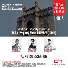 Meet our Property Experts at Dubai Property Show, MUMBAI (INDIA). 09th, 10th & 11th DEC 2016MMRDA GroundsBandra Kurla Complex (BKC) Contact Akash: +919892398797 Contact Idris: +919909252771 Contact Bhavesh: +919821933483 CONTACT DREHOMES REAL ESTATE Toll Free: 800 37373 | Hotline: +971 52 542 3002 www.drehomes.com | marketing@drehomes.com #DubaiPropertyShow #Mumbai #India #PropertyExperts #DubaiShow #PlatinumAgents #Drehomes #MyDubai Mumbai, Louvre, Real Estate, Meet, India, Marketing, Building, Travel, Goa India