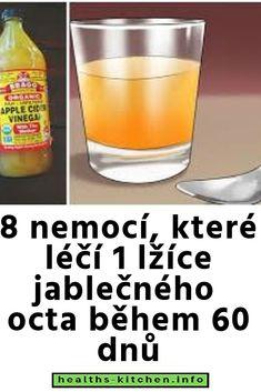 8 nemocí, které léčí 1 lžíce jablečného octa během 60 dnů
