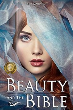 Beauty and The Bible by Kite Madison http://www.amazon.com/dp/B015NGF0E6/ref=cm_sw_r_pi_dp_v7amwb1B10M1E