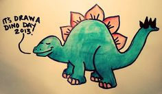 It's Draw A Dinosaur Day 2013! Where's yours?