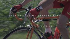 Portrait of my grandfather : 80 and still cycling in Vimeo Staff Picks on Vimeo