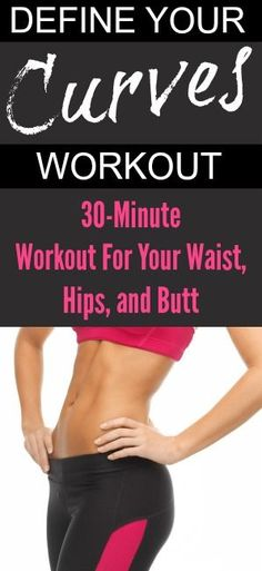 At-home 30-minute workout to redefine your curves! Waist, hips, butt and thighs workout from Tone-and-Tighten.com                                                                                                                                                     More